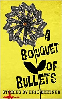 Book A Bouquet Of Bullets