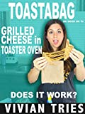Review: Toastabag Grilled Cheese in Toaster Oven - As Seen on TV - Does It Work?
