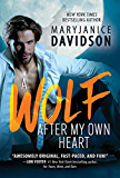 A Wolf After My Own Heart (BeWere My Heart Book 2)