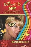 Butterflies and Bullshit, Natalie Newman, 1500655791