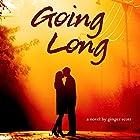 Going Long Hörbuch von Ginger Scott Gesprochen von: Laura Darrell, James Fouhey