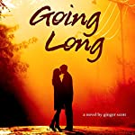 Going Long | Ginger Scott
