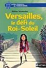 Versailles, le défi du Roi-Soleil par Montardre