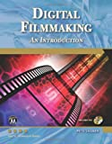 Digital Filmmaking, Pete Shaner, 1936420112