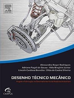 Desenho técnico mecânico: Do planejamento do produto ao