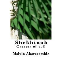 Shekhinah: Creator of Evil