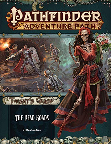 Pdf Science Fiction Pathfinder Adventure Path: The Dead Roads (Tyrant's Grasp 1 of 6)