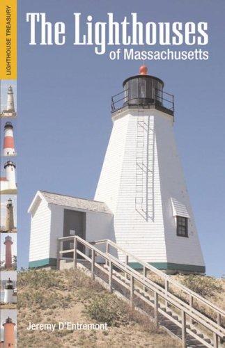 The Lighthouses of Massachusetts (Lighthouse Treasury) Massachusetts Lighthouse
