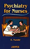 Psychiatry for Nurses, Nambi, 8171796273