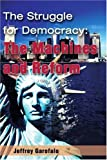 The Struggle for Democracy, Jeffrey Garofalo, 0595189504