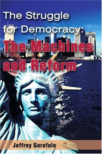 The Struggle for Democracy: The Machines and Reform