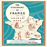 The Discovery of France | Graham Robb