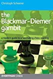 The Blackmar-deimer Gambit: A Modern Guide To A Fascinating Chess Opening (everyman Chess)-Christoph Scheerer