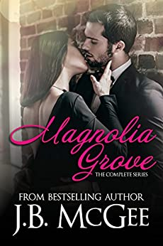 Magnolia Grove: The Complete Series by [McGee, J.B.]