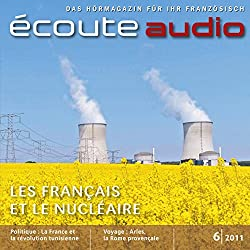Écoute Audio - Les Français et le nucléaire. 6/2011