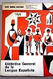 img - for Did ctica general de la lengua espa ola book / textbook / text book
