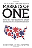 img - for One Hundred Thirteen Million Markets of One - How The New Economic Order Can Remake The American Economy book / textbook / text book