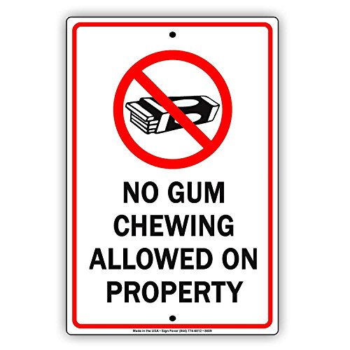"""No Chewing Gum Allowed On Property Sign Caution Sign Board Vintage UV Coated Drilled Holes Aluminum Metal Signboard Advertisement 8""""x12"""""""