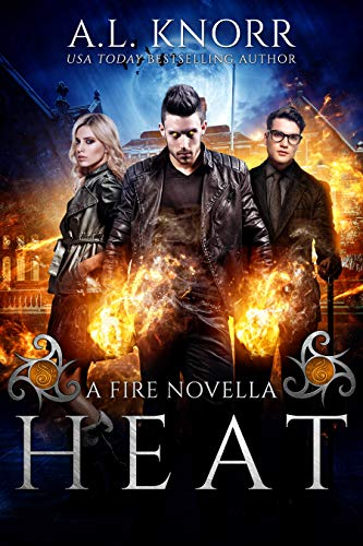 Heat: A Fire Novella and Elemental Spin-off