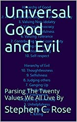 Universal Good and Evil: Parsing The Twenty Values We All Live By