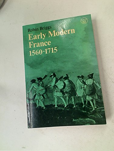 Early Modern France, 1560-1715 (Opus Books)