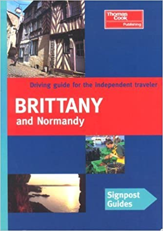 Book Signpost Guide Brittany and Normandy by Melanie Rice (1999-12-01)