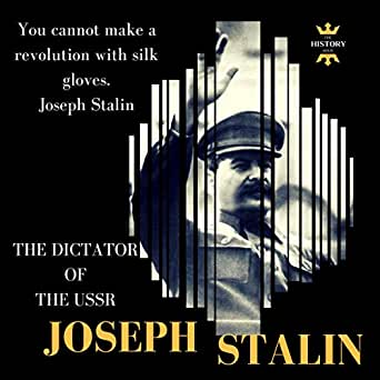 Amazon com: Joseph Stalin: The Dictator of the USSR: Best