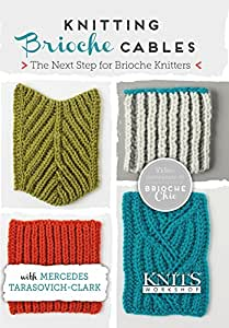 Knitting Brioche Cables: The Next Step for Brioche Knitters