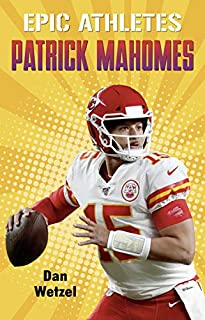 Book Cover: Epic Athletes: Patrick Mahomes