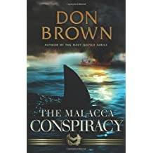 The Malacca Conspiracy by Don Brown (2010-06-26)