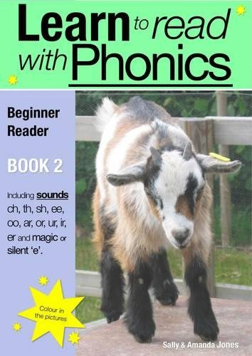 Read Online Learn to Read Rapidly with Phonics: Beginner Reader Book 2. (A fun, colour in phonic reading scheme. Proven to teach children to read in just 8 books.) (Learn to Read with Phonics) pdf epub