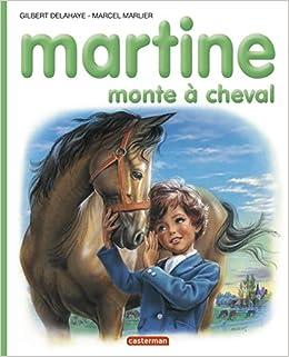 Martine Numero 16 Martine Monte A Cheval Gilbert