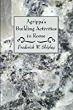 Agrippa's Building Activities in Rome: