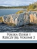 Polska Dzieje I Rzeczy Jej, Joachim Lelewel, 1149228490