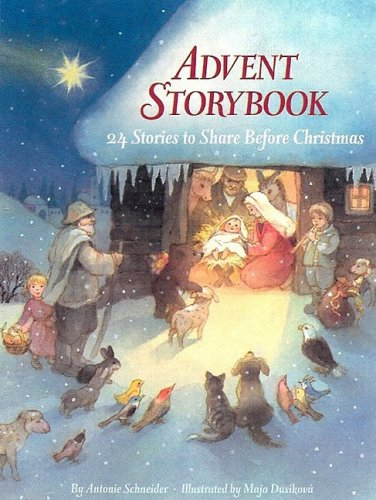 Download Advent Storybook: 24 Stories to Share Before Christmas pdf epub