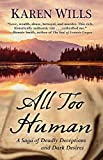 img - for All Too Human: A Saga of Deadly Deceptions and Dark Desires book / textbook / text book