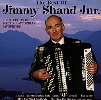 The Best Of Jimmy Shand Jnr: A COLLECTION OF SCOTTISH ACCORDION FAVOURITES