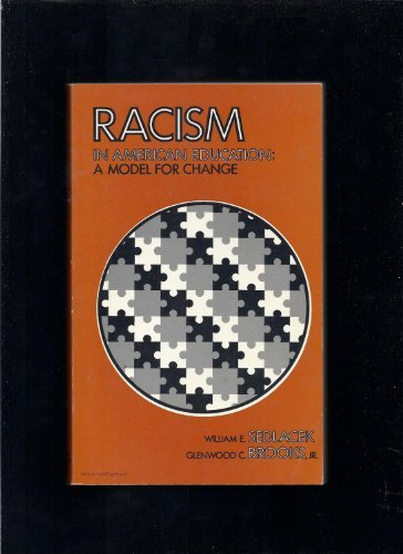 Racism in American Education: A Model by Sedlacek William E. (1976-01-01) Paperback