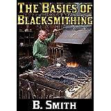 The Basics of Blacksmithing