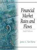img - for Financial Market Rates and Flows: 6th (Sixth) Edition book / textbook / text book