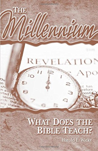 The Millennium: What Does the Bible Teach? PDF