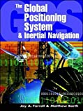 img - for The Global Positioning System & Inertial Navigation book / textbook / text book