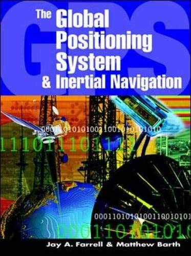 The Global Positioning System & Inertial Navigation