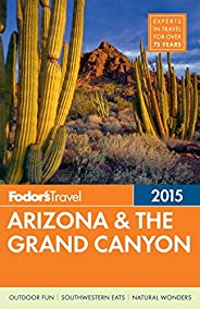 Fodor's Arizona & the Grand Canyon 2015 (Full-color Trave