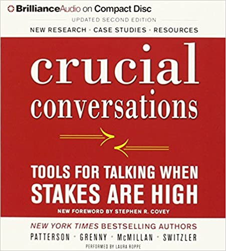 Book Crucial Conversations: Tools for Talking When Stakes Are High