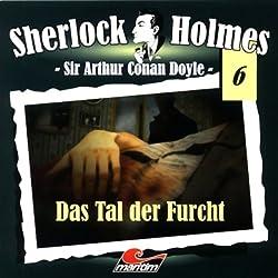 Das Tal der Furcht (Sherlock Holmes 6)