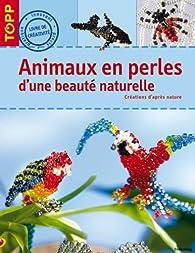 Animaux en perles d'une beauté naturelle par Torsten Becker
