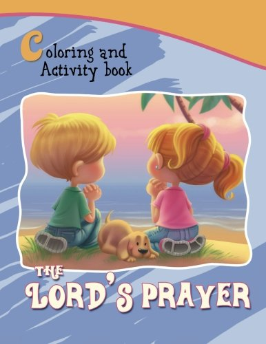 The Lord's Prayer - Coloring and Activity Book: Bible Chapters