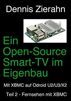 ein open source smart tv im eigenbau teil 2 fernsehen mit xbmc german edition. Black Bedroom Furniture Sets. Home Design Ideas