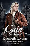 Cain, The Quest (Book 4) (Royal Blood Chronicles)